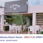 Callaway Beach House ついにオープン!